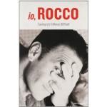 io, Rocco – l'autobiografia di Rocco Siffredi